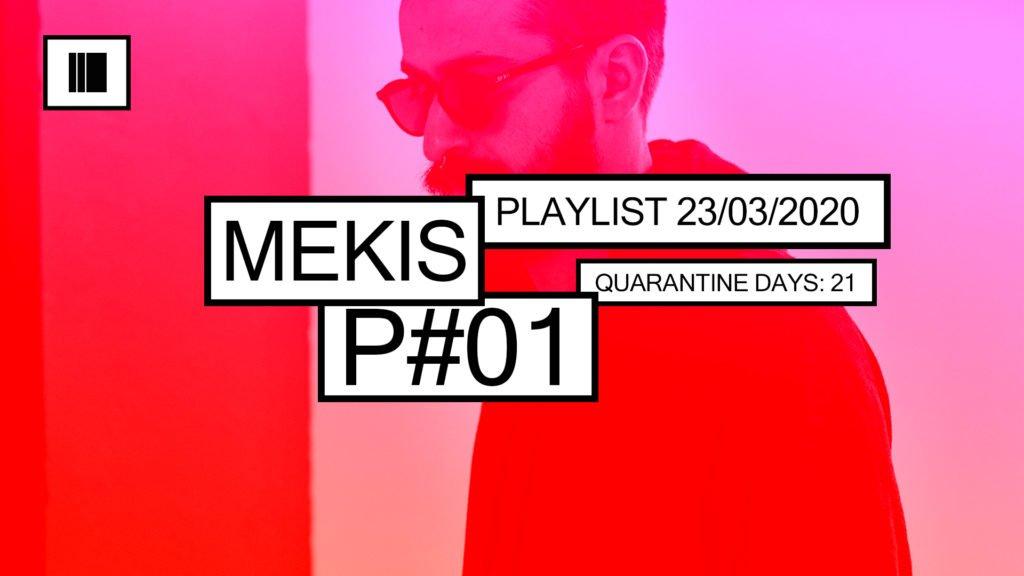 Playlist Mekis 1